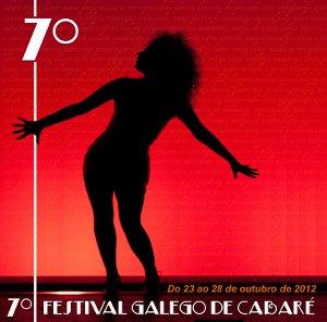 VII Festival Galego de Cabaré en A Coruña del 23 al 28 de octubre por la Compañía Femme Fatale