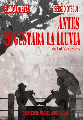 'Antes te gustaba la lluvia' en el Teatro Rosalía