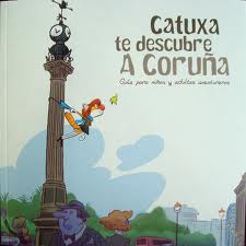 Catuxa te descubre A Coruña
