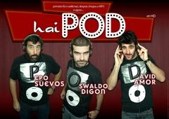 haiPOD, espectáculo humorístico en el  Rosalía