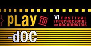 PLAY-DOC 2013. Festival Internacional de Documentales. Marzo 2013 en Tui-Pontevedra